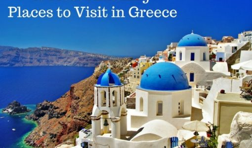 10 Most Amazing Places to Visit in Greece - Thomas Cook India Travel Blog